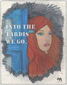 Into The Tardis. Copyright. Annotated Audrey. 2014 ©
